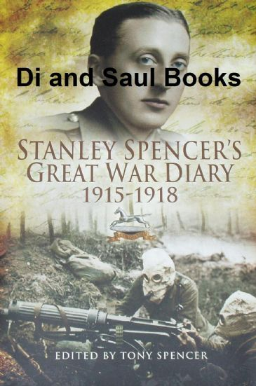 Stanley Spencer's Great War Diary 1915-1918, edited by Tony Spencer